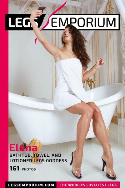 Elena - Bathtub, Towel, and Lotioned Legs Goddess COVER